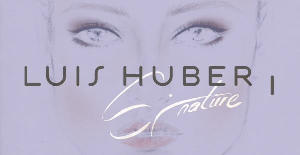 Visagist Luis Huber Signature